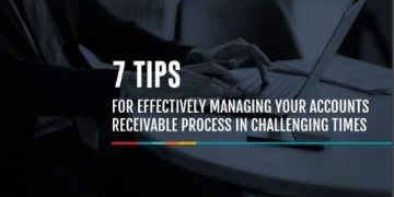 7 Tips for Effectively Managing Accounts Receivable