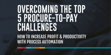 Overcoming Top 5 Procure-to-Pay Challenges
